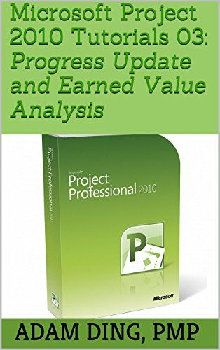 Microsoft Project 2010 Tutorials 03 Progress Update and Earned - earned value analysis