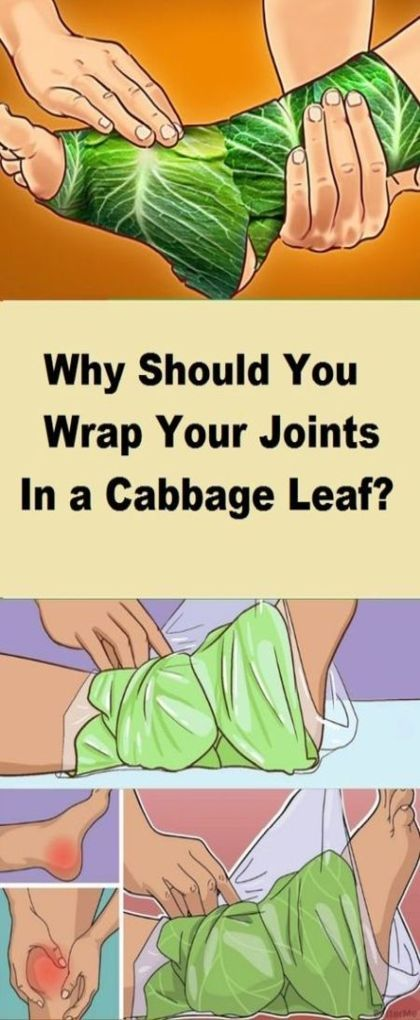 Why Should You Wrap Your Joints In A Cabbage Leaf Cabbage Leaves Healthy Life Cabbage