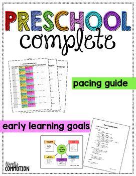 PRESCHOOL COMPLETE: Pacing Guide & Early Learning Goals | Preschool