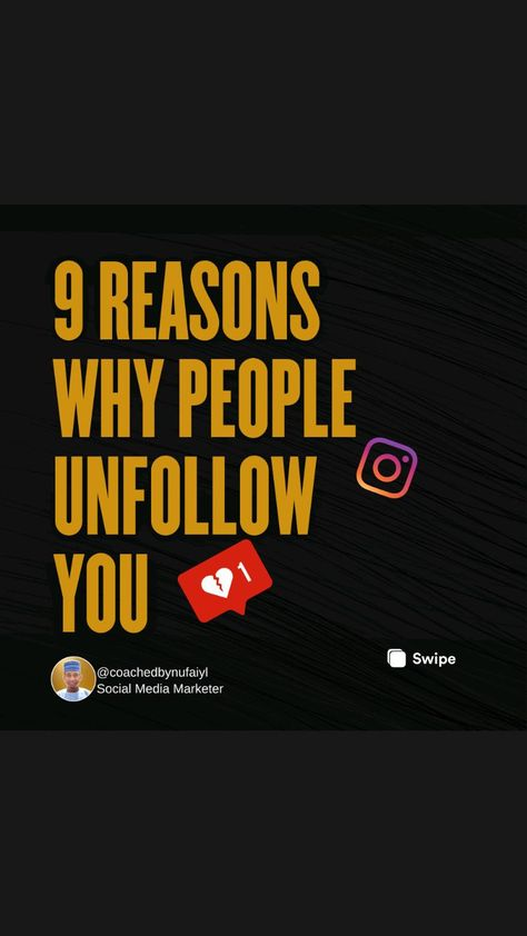 9 REASONS WHY PEOPLE UNFOLLOW YOU ON INSTAGRAM