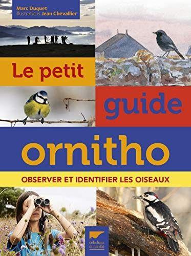 Telecharger Ou Lisez Le Livre Le Petit Guide Ornitho Observer Et Identifier Les Oiseauxde Han Au Format Identifier Les Oiseaux Telecharger Epub Telechargement