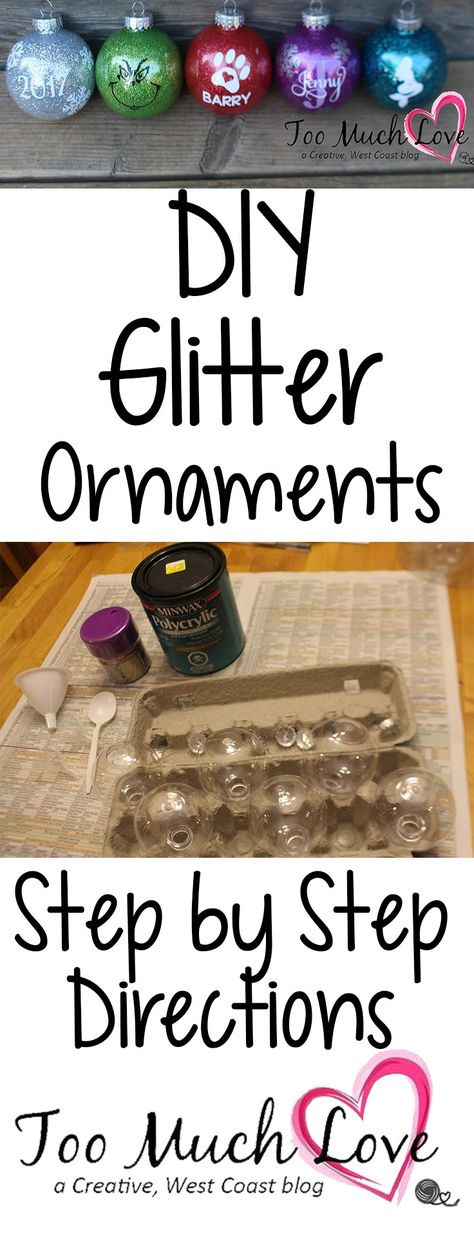 How to Easily Make Those Glitter Ornaments