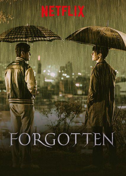 Check Out Forgotten On Netflix Netflix Dramas Netflix Thriller