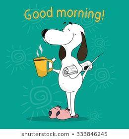 Positive motivating card. Illustration of a cartoon dog. Good morning