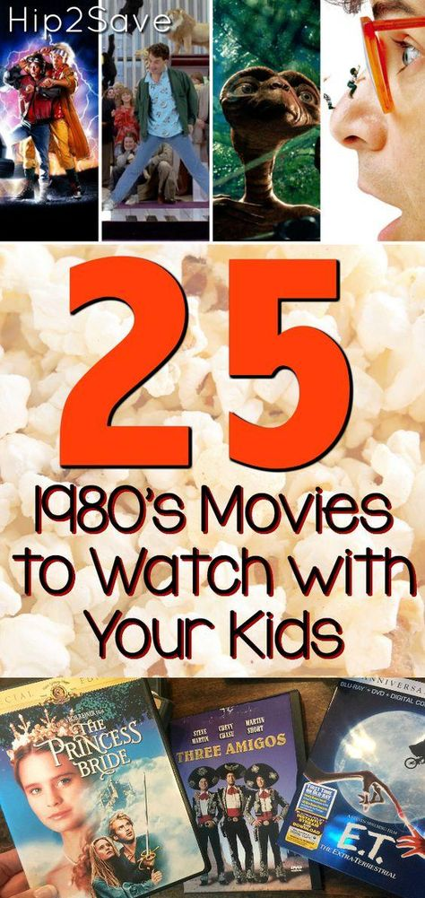 25 Classic '80's Movies to Watch with Your Kids (All Rated PG) + Watch Some for FREE - Hip2Save
