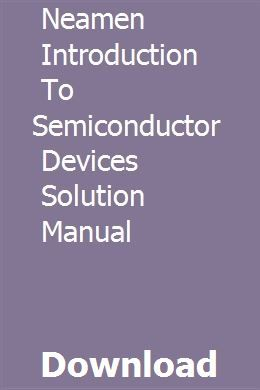 Neamen Introduction To Semiconductor Devices Solution Manual download pdf