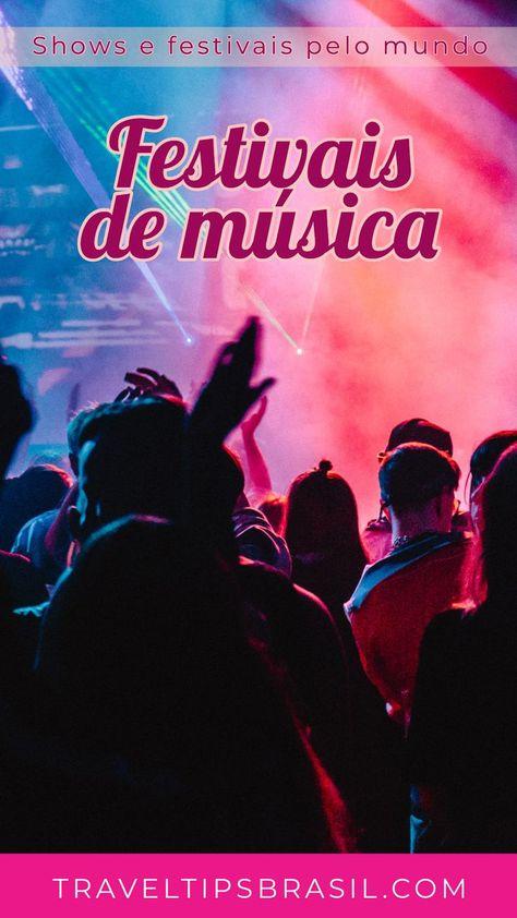 Post sobre festivais e shows de música pelo mundo #musicfestival #travel #viagem