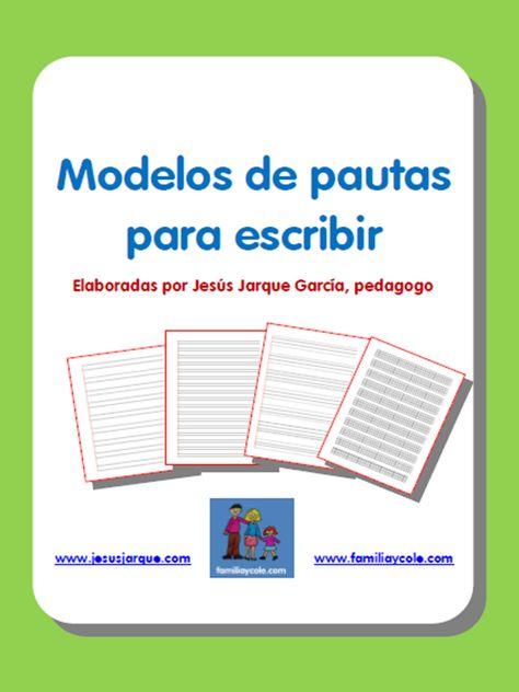 Modelos de pautas para escribir que se pueden descargar e imprimir para utilizar con el alumnado: montessori, doble pauta, cuadrículas, una línea y más