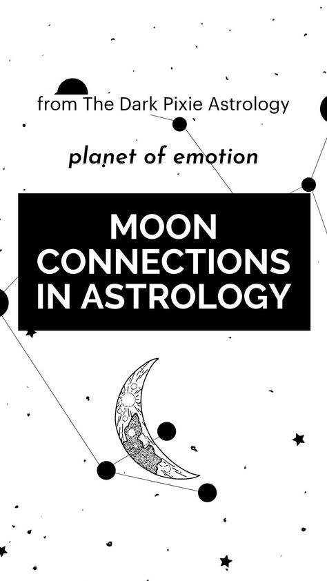 Moon Connections in Astrology