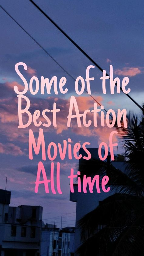 Best Action movies to watch
