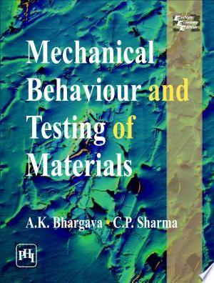 Mechanical Behaviour And Testing Of Materials Pdf Download Atomic Bonding This Book Behavior