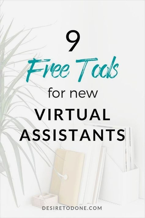 9 Free Tools For New Virtual Assistants » Desire to Done