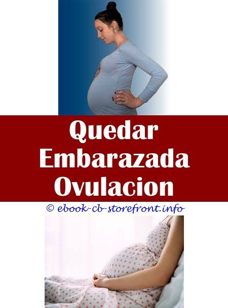 Pin En Quedar Embarazada Ovulacion