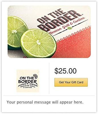 Free Gift Card On The Border Gift Cards E Mail Delivery On The