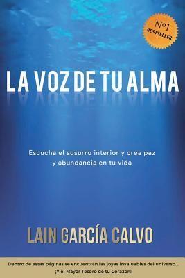 Download Pdf La Voz De Tu Alma By Lain Garcãa Calvo Free Epub Mobi Ebooks Free Books Online Books To Read Online Books