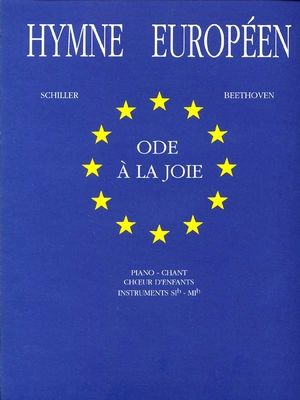 Hymne Europeen Ode A La Joie Hymne Joie
