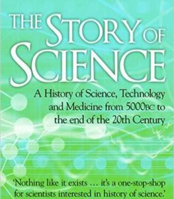 The Story Of Science Pdf Science Free Ebooks Medicine