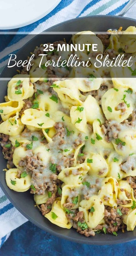 Cheesy Beef Tortellini Skillet In 2020 Dinner With Ground Beef Tortellini Recipes Ground Beef Recipes For Dinner