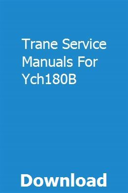 Trane Service Manuals For Ych180b Owners Manuals Manual User Manual