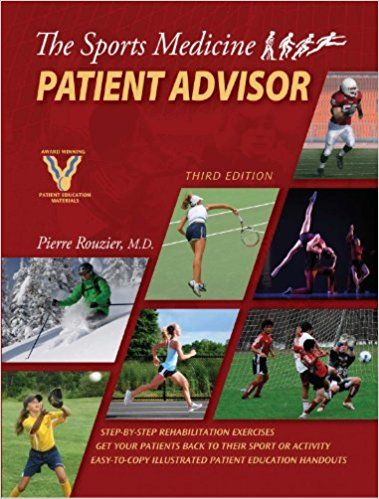 The Sports Medicine Patient Advisor Third Edition Subscribe Here And Now Http Best Pediabooks Top Id B Sports Medicine Medicine Book Patient Education