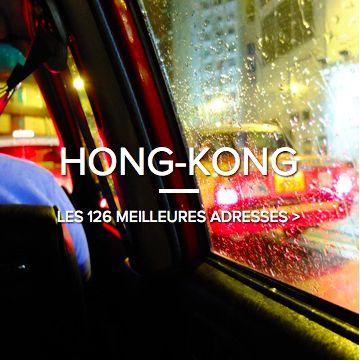 Hôtels, restaurants, coffee bars, salons de thé, shops, balades : découvrez les meilleures adresses de Hong Kong.