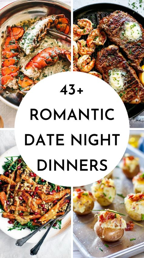 You can skip the restaurant for date night with these delicious and easy dinner ideas for two! 43 romantic date night dinner ideas for two perfect for Valentine's day dinner. Share this recipe with your loved one for your next date night in! Dinner Date Recipes, Romantic Dinner Recipes, Romantic Meals, Easy Romantic Dinner, Birthday Dinner Recipes, Anniversary Dinner Recipes, Romantic Food, Steak Dinner Recipes, Romantic Evening