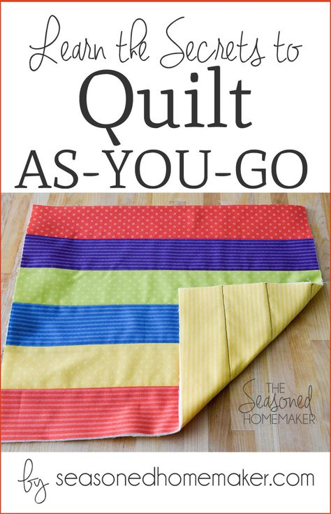 Learn How to Quilt As You Go