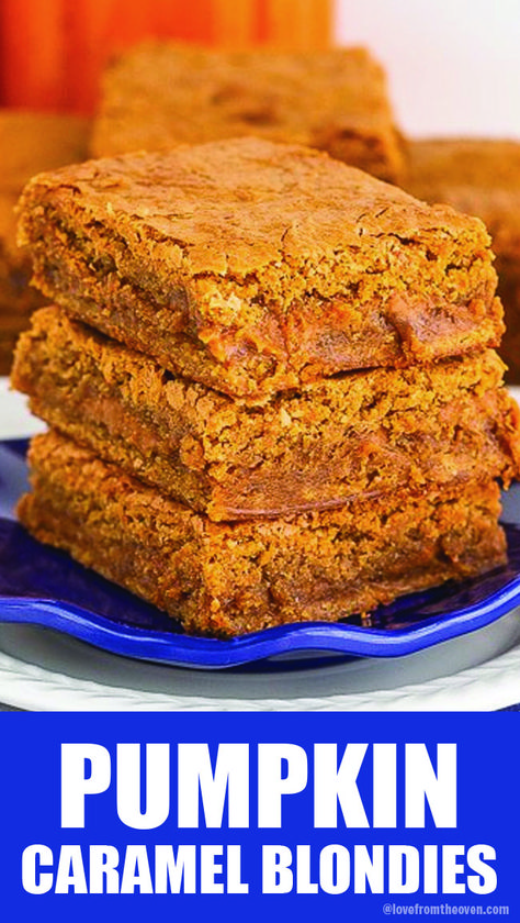 These came out perfect, a delicious chewy pumpkin blondie with a caramel filling. Making again for Thanskgiving!