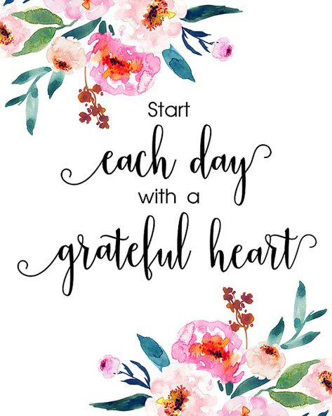Start Each Day With A Grateful Heart Christian Art Printable, Flower Watercolor Print, Inspirational