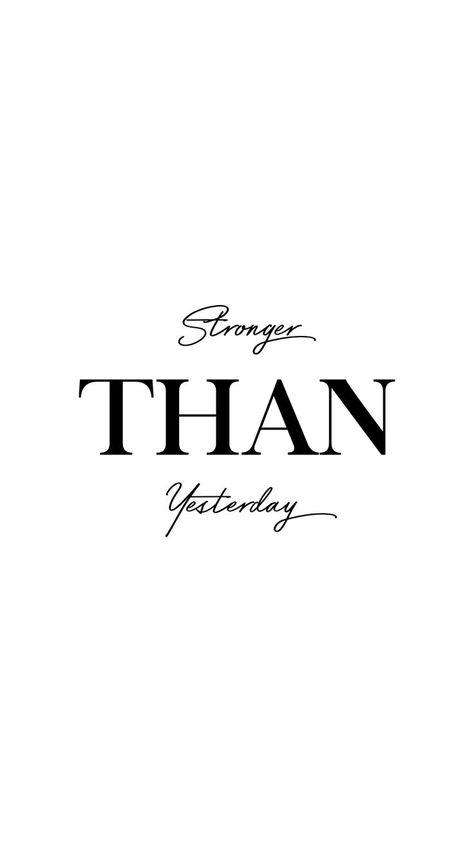 """Stronger Than Yesterday."""