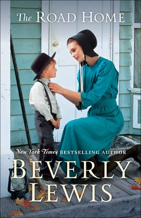 The Road Home by: Beverly Lewis, April 2018 | Bonnet Books