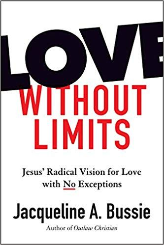 Pdf Download Love Without Limits Jesus Radical Vision For Love