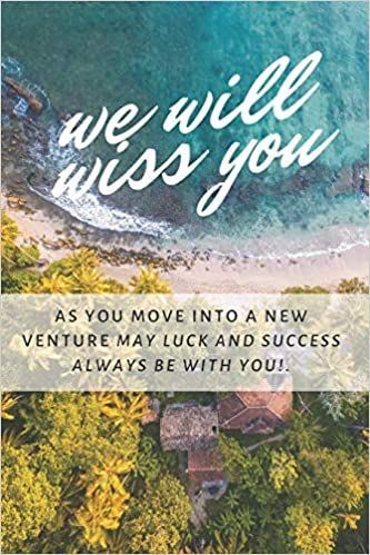 We Will Miss You Farewell Gift For Colleague Teacher Seniors Going Away Journal Graduate Log Farewell Gift For Colleague Farewell Gift For Boss Farewell Gifts