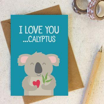 Funny Koala Animal Pun Love Or Anniversary Card Funny Anniversary Cards Funny Love Cards Love Cards