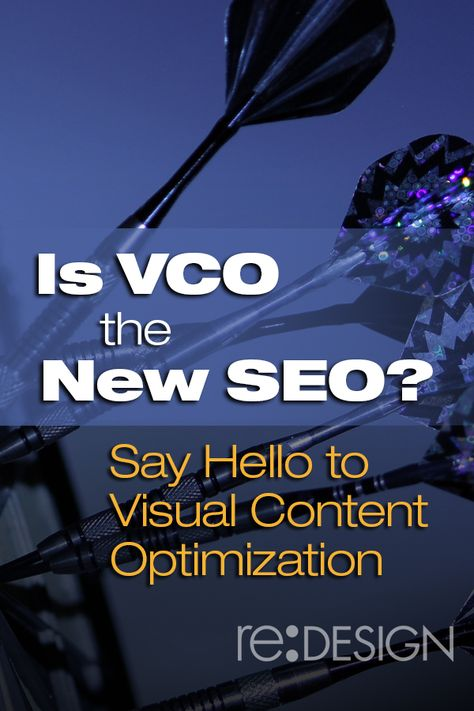 Is VCO the New SEO? Say Hello to Visual Content Optimization http://www.redesign2.com/blog/is-vco-the-new-seo-say-hello-to-visual-content-optimization