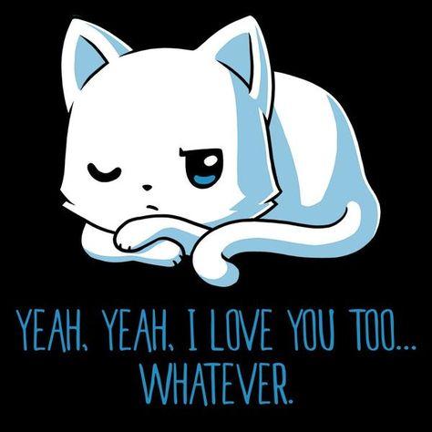 I Love You Too......