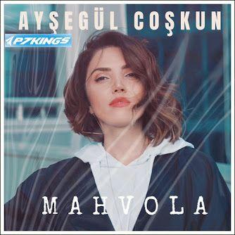 P7king آهنگ Aysegul Coskun به نام Mahvola Blog