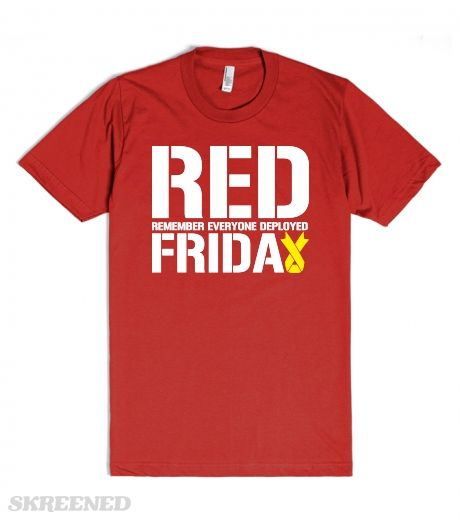 RED FRIDAY remember everyone deployed usaf Marines usmc soldier semper fi T-Shirt Tee Shirt Mens Lad #Skreened