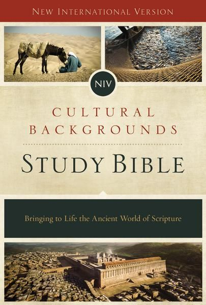 Niv Cultural Backgrounds Study Bible Red Letter Edition Bringing To Life The Ancient World Of Scripture Bible Study Bible Scripture