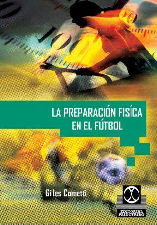 Libro Preparación Física Cometti Ejercicios De Fútbol Libros Entrenamiento Futbol