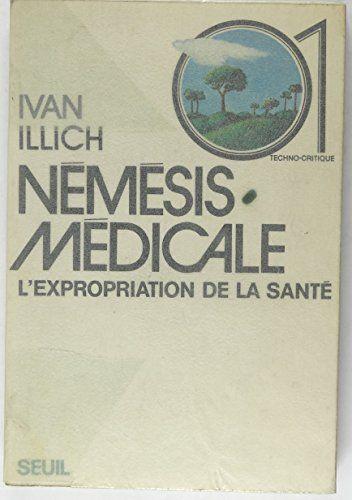 Riena Pdf Nemesis Medicale L Expropriation De La Sante
