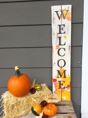 Tall Autumn Leaf Welcome Sign Diy Front Porch Porch Signs Front Porch Signs