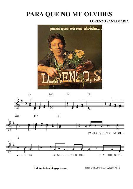 Para Que No Me Olvides Lorenzo Santamaría Andy Gibb Partituras Olvidar