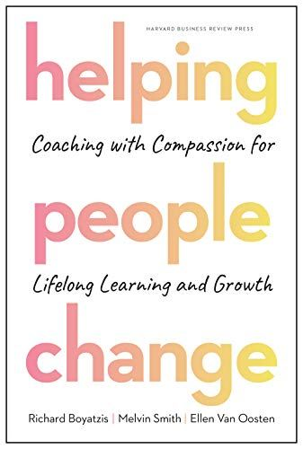Download Pdf Helping People Change Coaching With Compassion For