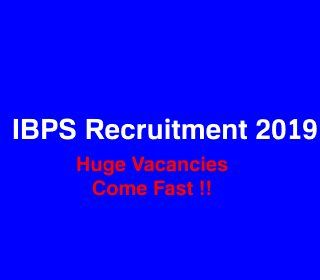 Ibps Recruitment 2019 Huge Vacancies For Specialist Officer