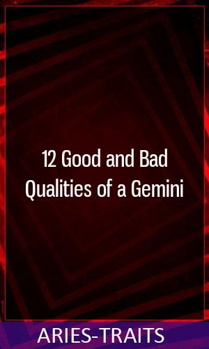 12 Good And Bad Qualities Of A Gemini Zodiac Virgo Pisces Capricorn Scorpio Gemini Bad