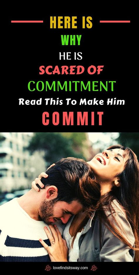Men to commit are why scared Why are