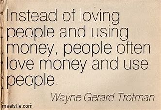 Image Result For Greedy People Quotes Money Money Quotes Greedy People Quotes Greed Quotes