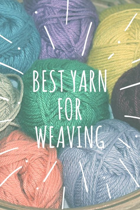 Want to know which yarn is suitable for weaving? Keep reading to learn all about weaving yarn vs knitting yarn, yarn weight, types of fibers, etc. Weaving Loom Diy, Hand Weaving, Crochet Yarn, Crochet Granny, Crochet Mandala, Crochet Afghans, Crochet Blankets, Double Crochet, Knitting Designs