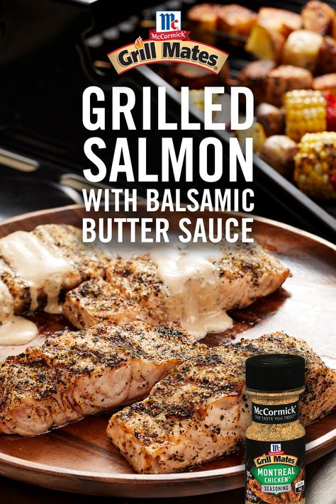 Make salmon really special with Grill Mates® Montreal Chicken Seasoning and a rich butter sauce flavored with balsamic vinegar and Dijon mustard. Baked Salmon Recipes, Fish Recipes, Meat Recipes, Seafood Recipes, Cooking Recipes, Healthy Recipes, Recipies, Fish Dinner, Seafood Dinner